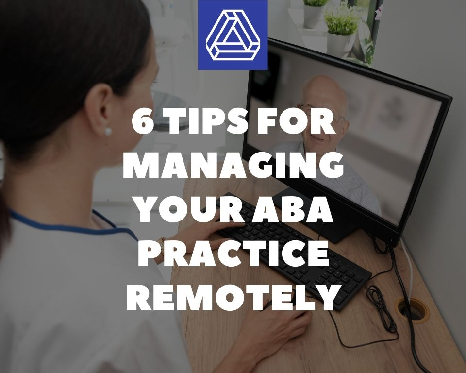 6 Tips ABA Remote Practice