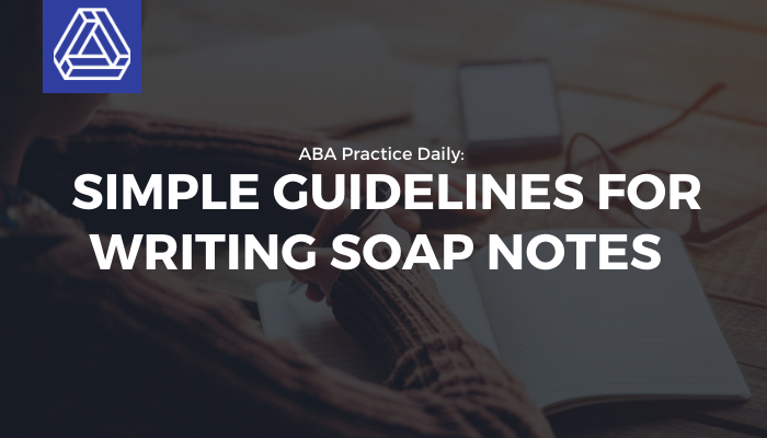 ABA Therapy SOAP Notes Guidelines
