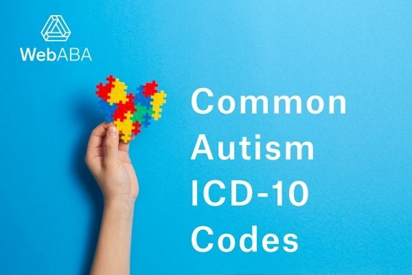 Common ICD-10 Codes for Autism WebABA
